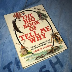 The big book of tell me why Arcady leokum 1986